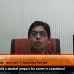 How should a student prepare for career in operations?(Head Deliveries – Eco tech IT Solution Pvt Ltd).