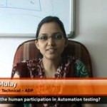 What is the human participation in Automation testing?(Senior Tester Technical – ADP)