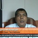 How does one prepare for a Management profile as a student? (Ex Global Delivery Head – Tech Mahindra)