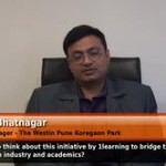 What do you think about this initiative by 1learning to bridge gap between industry and academics? (General Manger,The Westin,Pune)