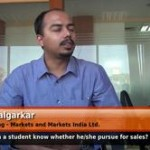 How can a student know whether he/she pursue for sales? (AVP Marketing – Markets and Markets India Ltd.)