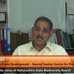 What is the vision of Maharashtra State Biodiversity Board? (Head,Research and Development – Naoroji Godrej Centre for Plant Research)