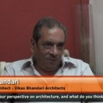 What is your perspective on architecture, and what do you think about architecture? (Principal Architect – Vikas Bhandari)