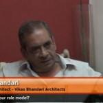 Who is your role model? – (Principal Architect, Vikas Bhandari)